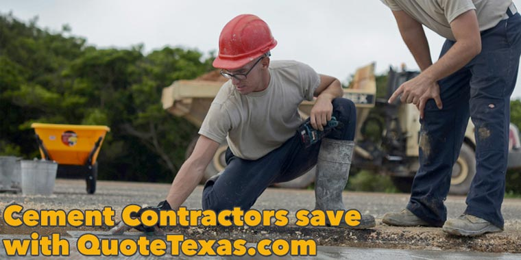 Cement Contractors save with quotetexas.com