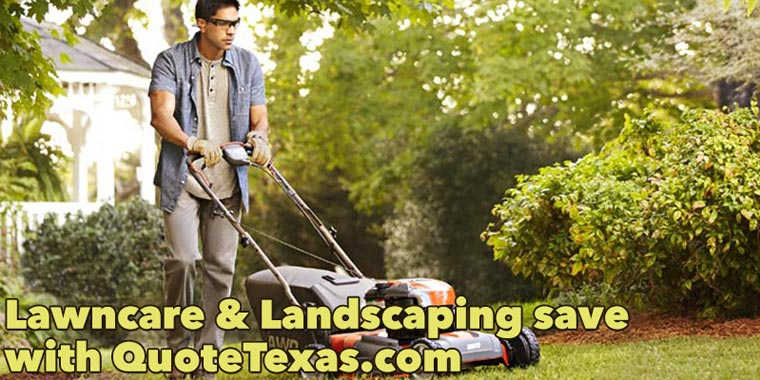 Lawn & Landscaping save with quotetexas.com