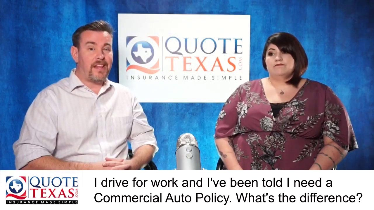 I drive for work and I've been told I need a Commercial Auto Policy, what's the difference?