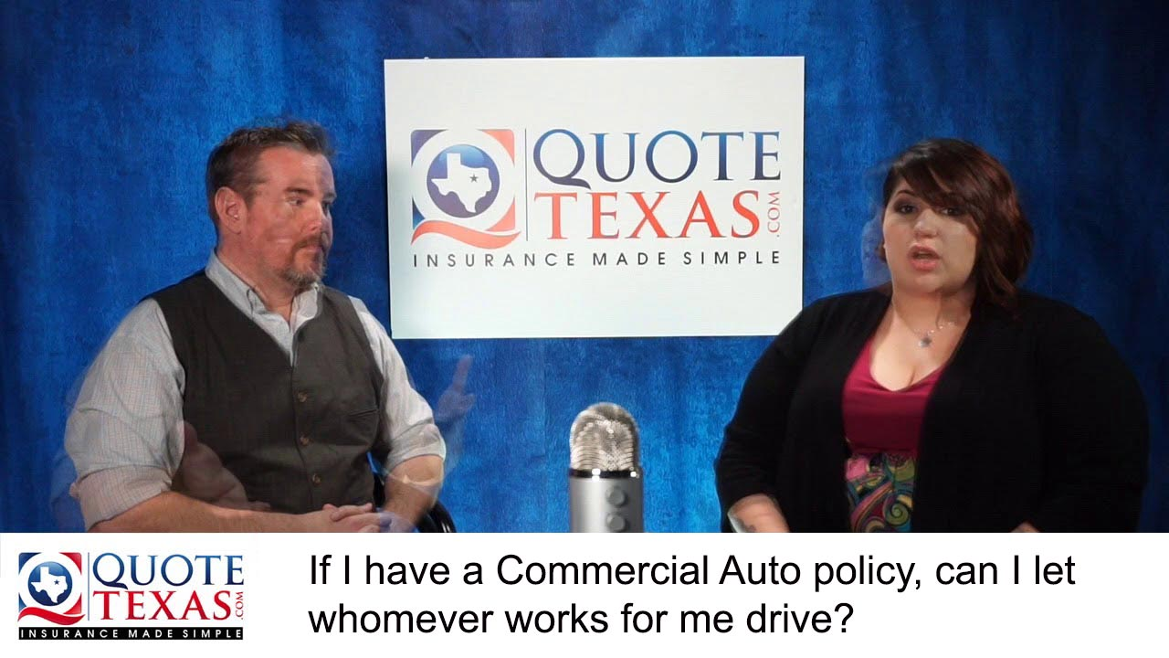 If I have a Commercial Auto policy, can I let whomever works for me drive?
